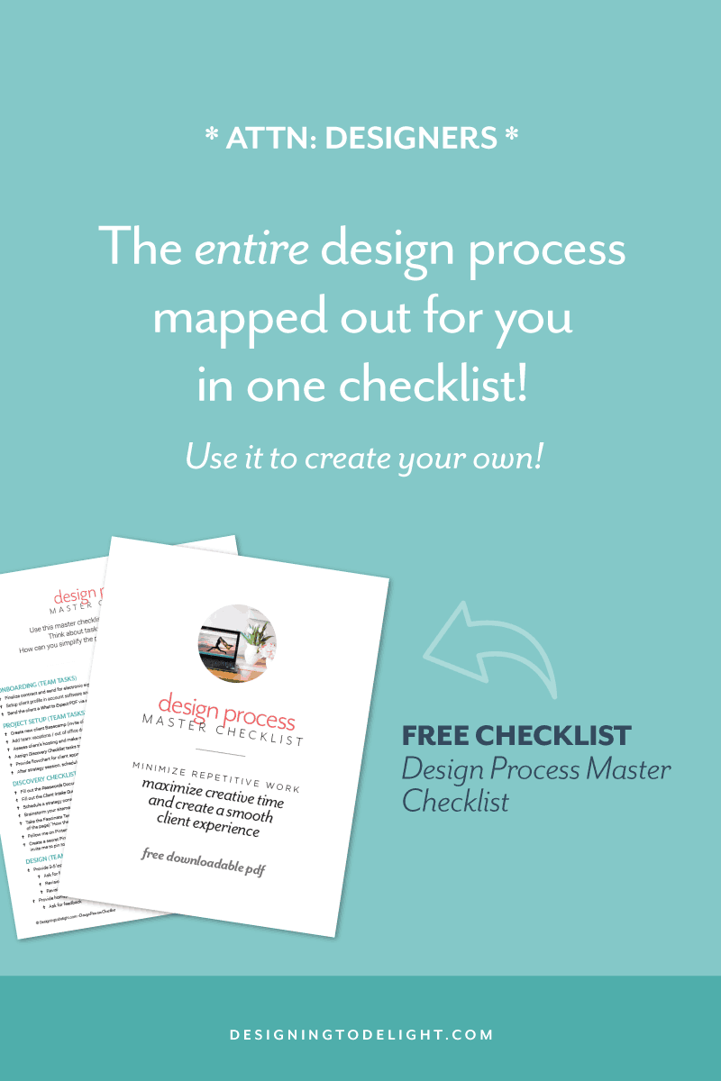 FREE DOWNLOAD! Designers and freelancers, are your design projects not going the way you planned? I've mapped out, in detail, my entire design process for you. Use it to create your own client design process. Click through to grab the design process master checklist just for freelance graphic and web designers. Click through for more designer resources!