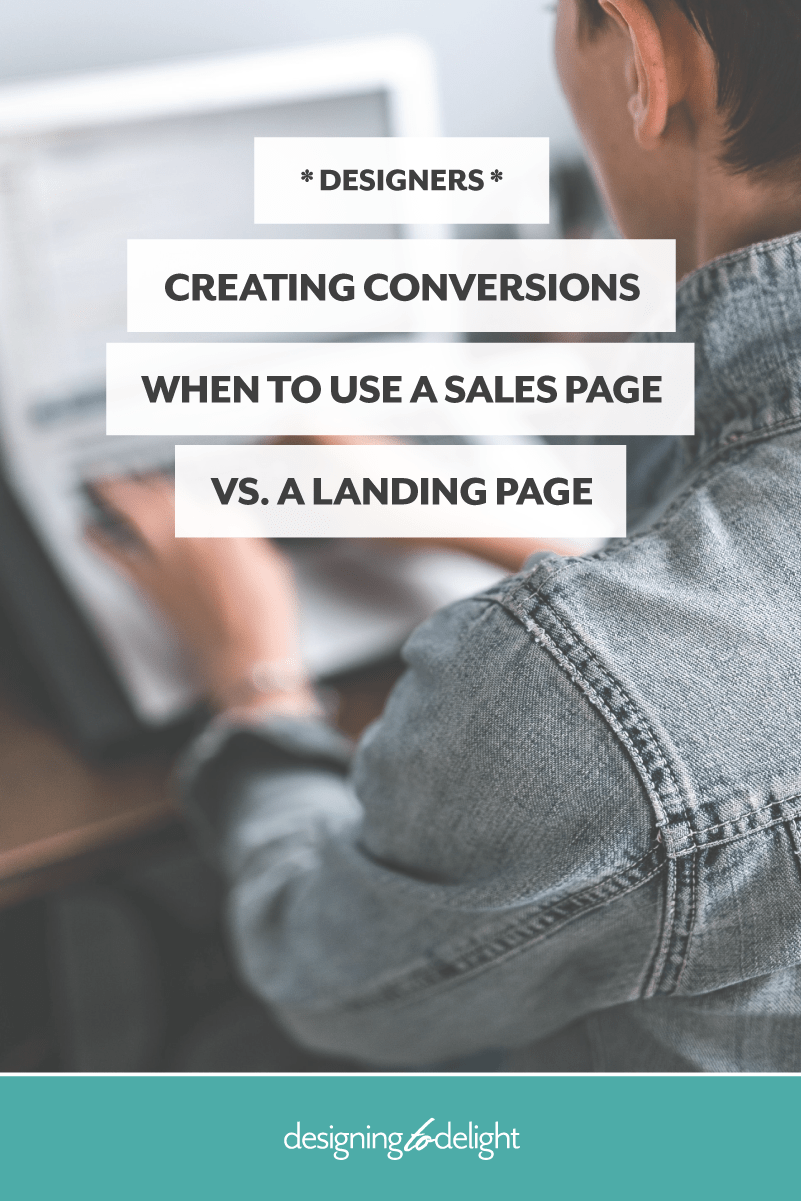 Learn how to create better conversion rates for your freelance design clients. Discover when to use a sales page and when to use a landing page.