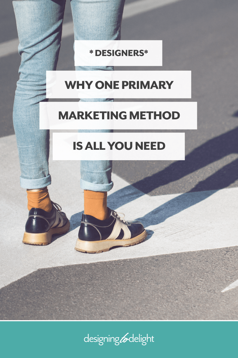 How to choose a primary marketing strategy as a freelance web or brand designer.