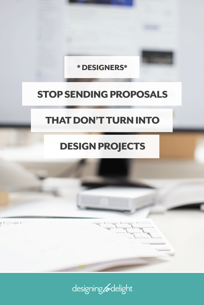 How to onboard the right design clients - stop wasting time with freelance design proposals that don't turn into projects.