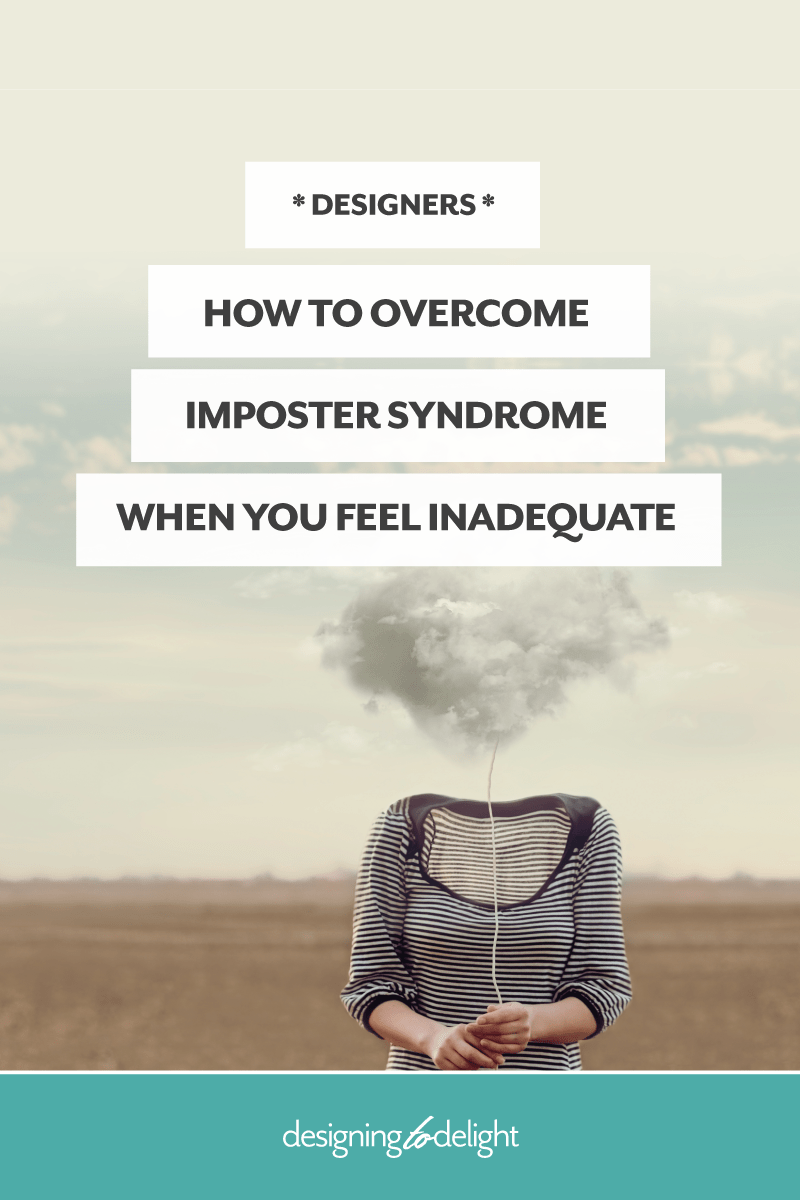How to overcome imposter syndrome when you feel inadequate as a freelance designer.